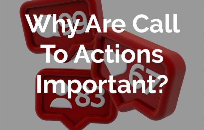 Whay are CTAs important?
