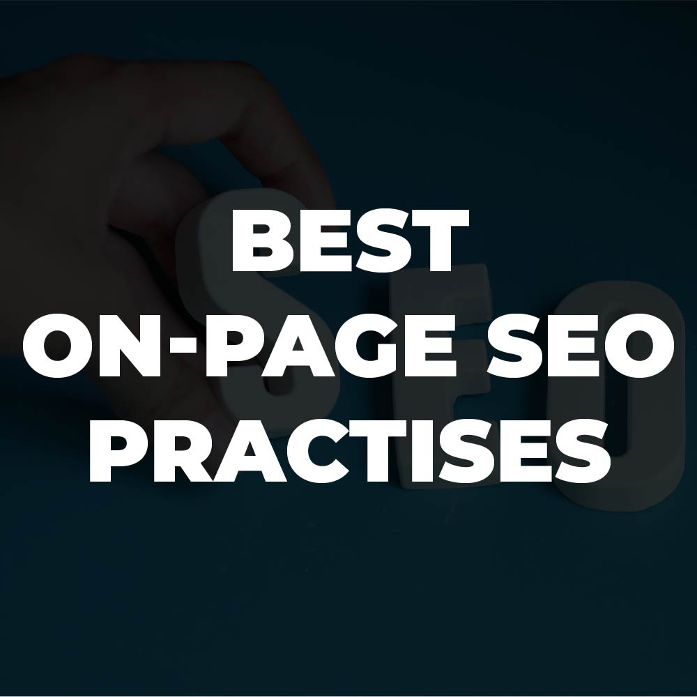 Best On-Page SEO Practises